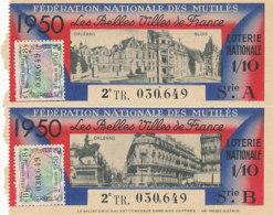 BL 92 / BILLETS  LOTERIE NATIONALE  FEDERATION DES MUTILES LES BELLES VILLES DE FRANCE    ORLEANS  BLOIS 1950 - Billets De Loterie