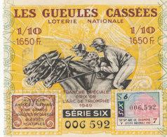 BL 100 / BILLET  LOTERIE NATIONALE  LES GUEULES CASSEES  PRIX DE L'ARC DE TRIOMPHE    1949 - Billets De Loterie