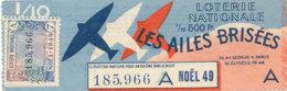 BL 103 / BILLET  LOTERIE NATIONALE   LES AILES BRISEES  NOEL  1949 - Billets De Loterie