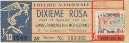 BL 104 / BILLET  LOTERIE NATIONALE  DIXIEME ROSA BANQUE FRANCAISE DE LA MEDITERANEE   26 EME TRANCHE  1949 - Billets De Loterie