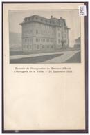 DISTRICT DE LA VALLEE - INAUGURATION DE L'ECOLE D'HORLOGERIE DE LA VALLEE, SEPTEMBRE 1908 - TB - VD Vaud