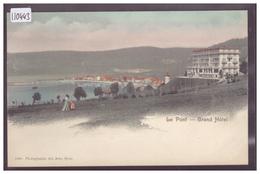 DISTRICT DE LA VALLEE - LE PONT - GRAND HOTEL - TB - VD Vaud