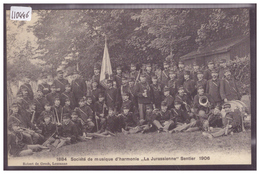 "DISTRICT DE LA VALLEE - LE SENTIER - SOCIETE DE MUSIQUE "" LA JURASSIENNE "" EN 1906 - TB - VD Vaud"
