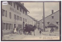 DISTRICT DE LA VALLEE - LE SENTIER - HOTEL DU LION D'OR - ATTELAGE - TB - VD Vaud