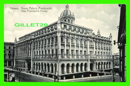 HAVANA, CUBA - NUEVO PALACIO PRESIDENCIAL - NEW PRESIDENT'S HOUSE - EDICION JORDI - - Cuba