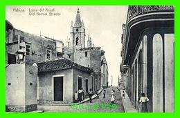 HABANA, CUBA - LOMA DEL ANGEL - OLD NARROW STREETS  - ANIMATED - EDICION JORDI - Cuba
