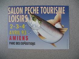 Carte 1993  - 3 è Salon  Pêche Tourisme Loisirs Amiens  Cachet Somme - Expositions