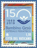 VATICANO 2019 VATIKAN 150° Anniversario Della Fondazione Dell'ospedale Pediatrico Bambino Gesù MNH - Vatican