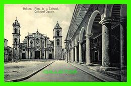HABANA, CUBA - PLAZA DE LA CATEDRAL - CATHEDRAL SQUARE  - ANIMATED - EDICION JORDI - Cuba