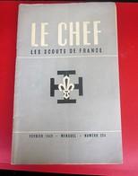 REVUE SCOUT DE FRANCE LE CHEF 1949 N°254 Scoutisme JAMBOREE- FIER DE SA FOI-PHOTOS DIVERSES-PUBS EPOQUE - Scouting