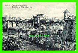 HABANA, CUBA - ENTRADA A LA CABANA - ENTRANCE TO CABANA FORTRESS -  EDICION JORDI - Cuba