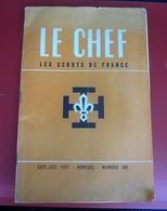 REVUE SCOUT DE FRANCE LE CHEF 1951 N°280 Scoutisme JAMBOREE- FIER DE SA FOI-PHOTOS DIVERSES-PUBS EPOQUE - Scouting