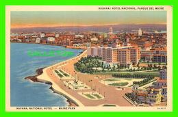 HABANA, CUBA - HOTEL NACIONAL, PARQUE DEL MAINE - C. JORDI - - Cuba