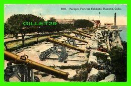 HABANA, CUBA - PARAPET, FORTRESS CABANAS - TRAVEL IN 1913 - 2 CENTS POSTAGE DUE - HARRIS BROS, CO - - Cuba