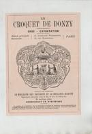 Publicité 1879 Le Croquet De Donzy Valadier Dessert Nourrissant Hygiénique Paris - Werbung