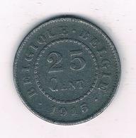 25 CENTIMES  1915   BELGIE /2526/ - 1909-1934: Albert I.