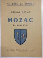 -ENVOI - Abbaye Royale De Mozac - Auvergne - Abbé J.Bonnet - Dédicace De L'Abbé - 1948 - - Livres Dédicacés