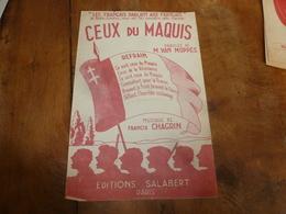 Rare 1942  Chanson De Radio-Londres (Les Français Parlent Aux Français) : CEUX Du MAQUIS - CEUX De La RESISTANCE - Documents