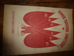 Rare 1945  HYMNE NATIONAL SOVIETIQUE , Paroles De S. Mikhalkov Et E. Reghistan,  Musique De A. Alexandrov - Documents