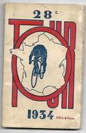 CYCLISME TOUR DE FRANCE 1934 PETIT LIVRET (une 60aine De Pages) PHOTOS DE COUREURS 6 SCANS - Cyclisme