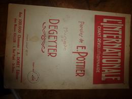 Rare:   Chant Révolutionnaire  L'INTERNATIONALE ,  Paroles De E. Pottier,    Musique De Degeyter - Documents
