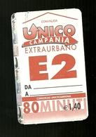 Biglietto Autobus Italia - Unico Campania - E.2 Extraurbano 80 Min. Euro 1.40 - Bus