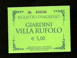Biglietto Di Ingresso - Giardini Rufolo Di Ravello ( Salerno ) - Tickets D'entrée