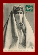 Scenes Et Types * Mauresque Voilée     (scan Recto Et Verso ) - Maroc