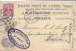 SIERRE 1892 Carte Litho Illustrée RAISIN FRAIS DE SIERRE, CHASTONAY, Type Chiffre, Lettre Pour Berlin,  WALLIS, VALAIS. - Marcofilie
