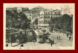 Oran * Place Du Maréchal Foch    (scan Recto Et Verso ) - Oran