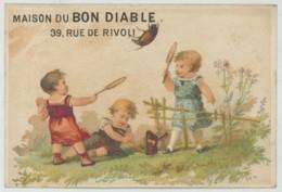 Chromo La Maison Du Bon Diable 39 Rue De Rivoli . Habillement . Badminton . Hanneton . Papillon . Imp. E. Dietrich . - Autres