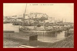 Tanger * La Darse Et La Casbab    (scan Recto Et Verso ) - Tanger