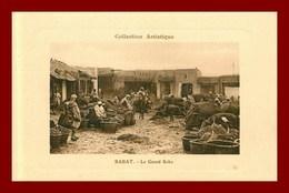 Rabat * Le Grand Soka   (scan Recto Et Verso ) - Rabat