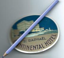 SAINT RAPHAEL ETIQUETTE BAGAGE HOTEL LUGGAGE LABEL CONTINENTAL HOTEL - Etiquettes D'hotels
