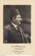 Sa Majesté Fouad I - Roi D'Egypte - Egypte