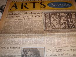 ARTS SPECTACLES/ MAURIAC JACQUES LAURENT /LEAUTAUD /RAYMOND PEYNET - Libros, Revistas, Cómics
