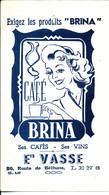 """Exigez Les Produits """"Brina"""". Café BRINA. Ses Cafés - Ses Vins. Ets Vasse. Route De Béthune Lens. - Coffee & Tea"""