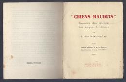 1946 CHIENS MAUDITS Souvenirs D'un Rescapé Des Bagnes Hitlériens Mauthausen G. LOUSTAUNAU-LACAU, Dessins RIQUER DACHAU - Guerre 1939-45