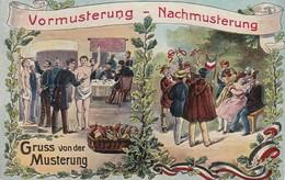 AK Gruss Von Der Musterung - Vormusterung Nachmusterung - Patriotika - 1. WK (40194) - War 1914-18