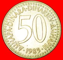 # FIRST INFLATION (1985-1988): YUGOSLAVIA ★ 50 DINAR 1985 MINT LUSTER! LOW START ★ NO RESERVE! - Yougoslavie