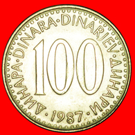 # FIRST INFLATION (1985-1988): YUGOSLAVIA ★ 100 DINAR 1987 MINT LUSTER! LOW START ★ NO RESERVE! - Yougoslavie