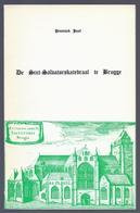 1977 DE SINT-SALVATORSKATEDRAAL TE BRUGGE - JOZEF PENNINCK - Histoire