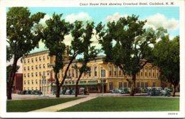 New Mexico Carlsbad Court House Park Showing Crawford Hotel Curteich - Etats-Unis