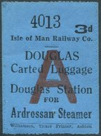 IOM Isle Of Man Railway Co. 3d Luggage Freight Stamp DOUGLAS Station For Ardrossan Steamer Eisenbahn Gepäckmarke Fracht - Trains