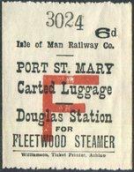 IOM Isle Of Man Railway 6d Luggage Freight PORT ST. MARY Douglas Station Fleetwood Steamer Eisenbahn Gepäckmarke Fracht - Trains