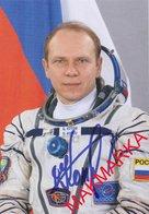 MAKMARKA SPACE RUSSIA 2018.12.10 AUTOGRAPH O.KOTOV (SOYUZ TMA-10, 17, 10M) 1 POSTCARD (10Х15) - Autógrafos
