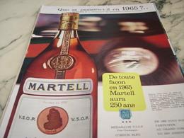 ANCIENNE PUBLICITE IL VA AVOIR 250 ANS  COGNAC  MARTELL 1964 - Alcools