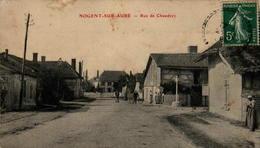 10 - NOGENT-sur-AUBE - Rue De Chaudrey - Autres Communes