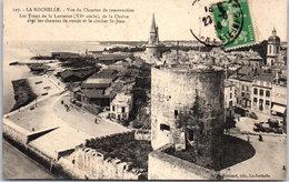 17 LA ROCHELLE - Vue Du Chantier De Construction Les Tours De La Lanterne - La Rochelle