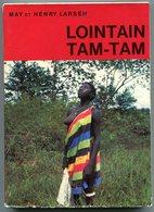 May Et Henry LARSEN Lointain Tam-Tam 1967 - Histoire